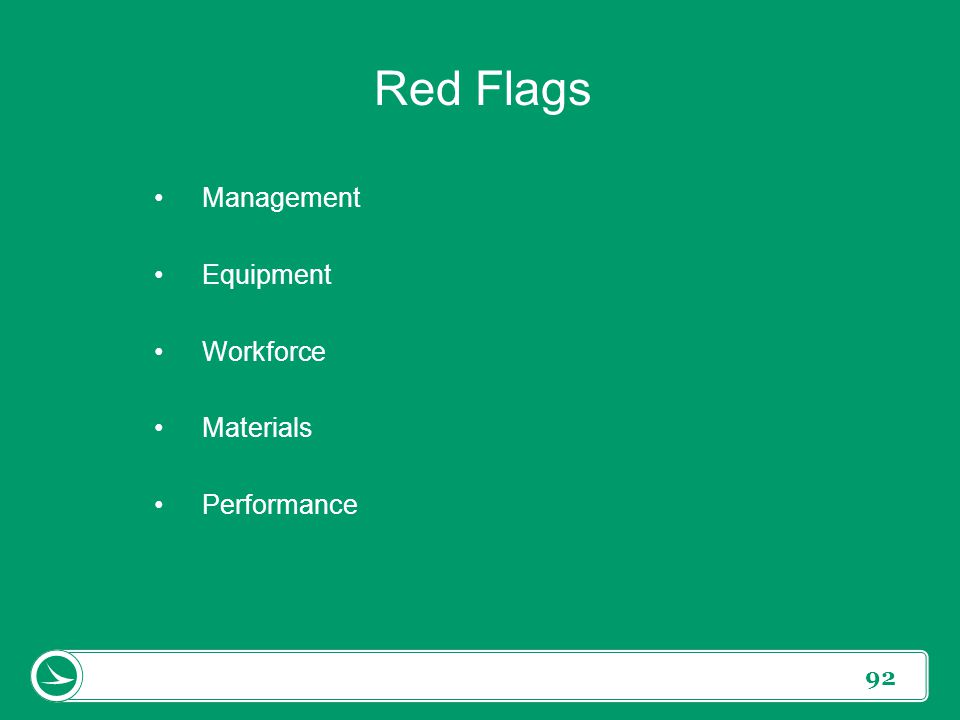 92 Red Flags Management Equipment Workforce Materials Performance