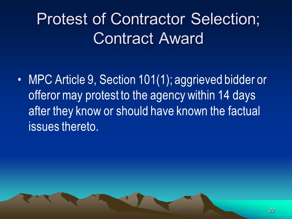 21 Protest of Contractor Selection, Contract Award 137-047-0740 Protest of Award (Oregon) If a protest is filed within a timely manner (7 days) by an