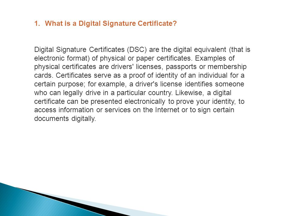 1.What is a Digital Signature Certificate.