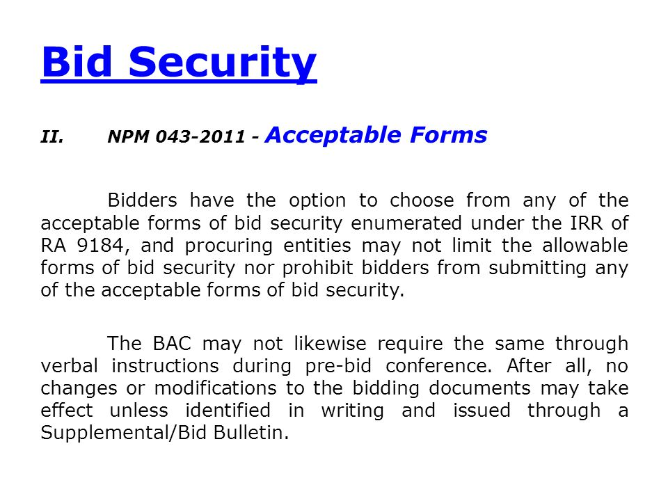 Validity of Bid Security after Issuance of Notice of Award NPM 18-2012 The validity of the bid security is material at the time of the issuance of the NOA since the validity of the bid security signifies that the bidder's bid or offer still stands at the time the procuring entity awarded the contract.