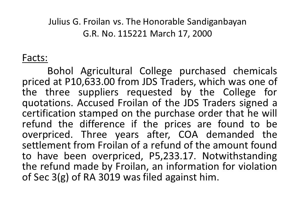 Julius G.Froilan vs. The Honorable Sandiganbayan G.R.