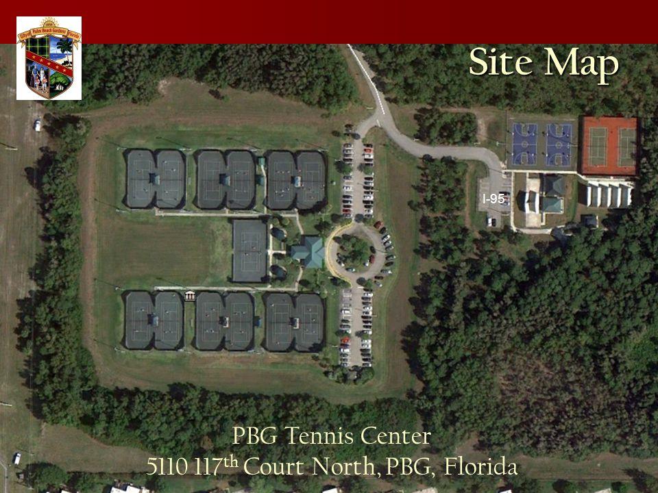 I-95 PBG Tennis Center 5110 117 th Court North, PBG, Florida Site Map
