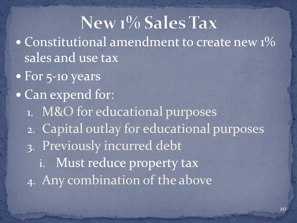 Constitutional amendment to create new 1% sales and use tax For 5-10 years Can expend for: 1.
