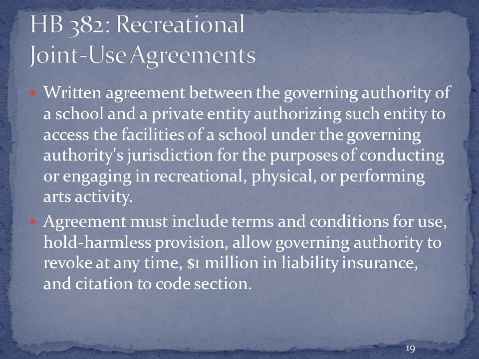 Written agreement between the governing authority of a school and a private entity authorizing such entity to access the facilities of a school under the governing authority s jurisdiction for the purposes of conducting or engaging in recreational, physical, or performing arts activity.
