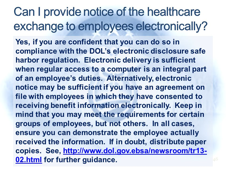 Yes, if you are confident that you can do so in compliance with the DOL's electronic disclosure safe harbor regulation.