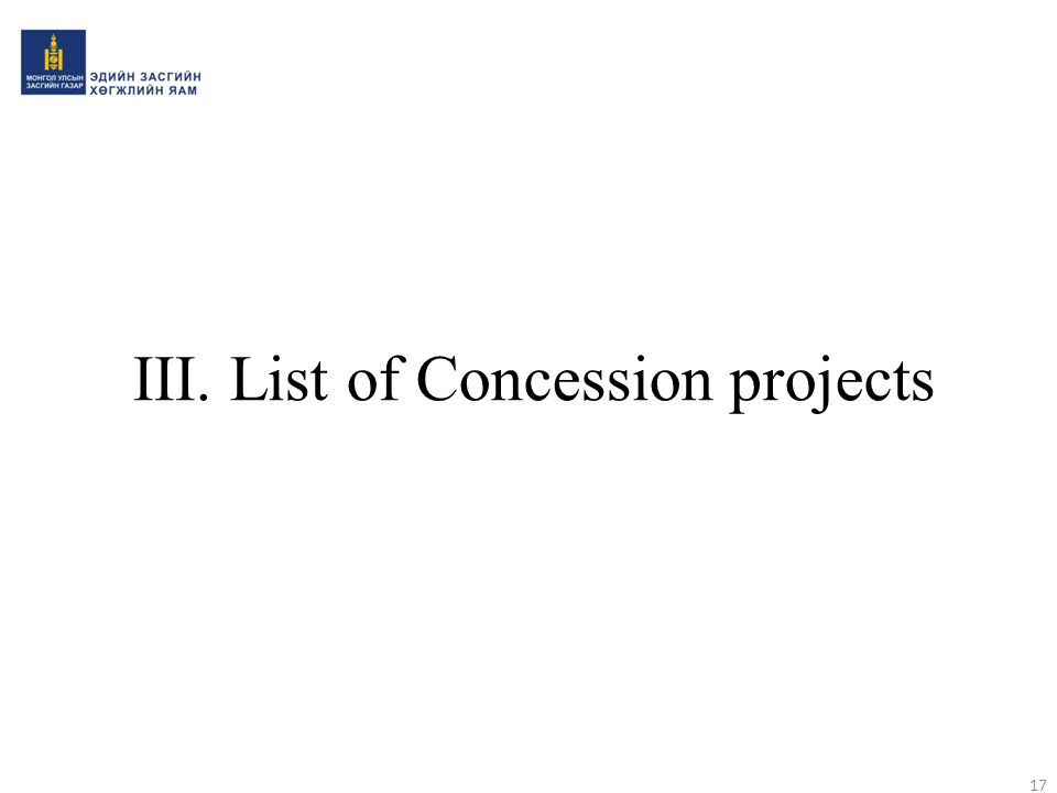 III. List of Concession projects 17