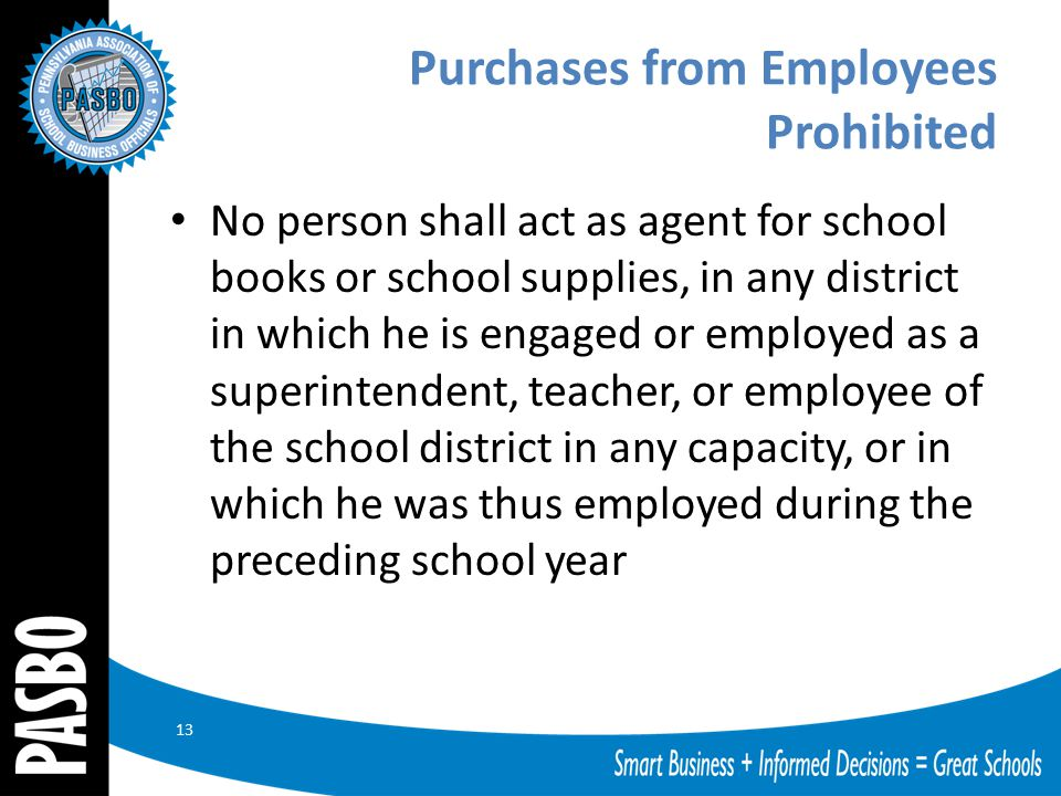 Purchases from Employees Prohibited No person shall act as agent for school books or school supplies, in any district in which he is engaged or employ