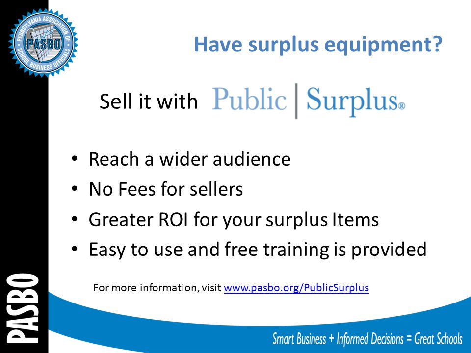 Have surplus equipment? Reach a wider audience No Fees for sellers Greater ROI for your surplus Items Easy to use and free training is provided For mo