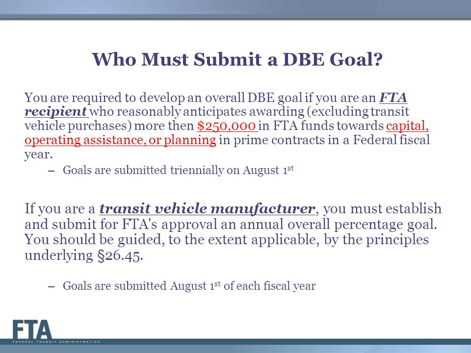 Who Must Submit a DBE Goal.