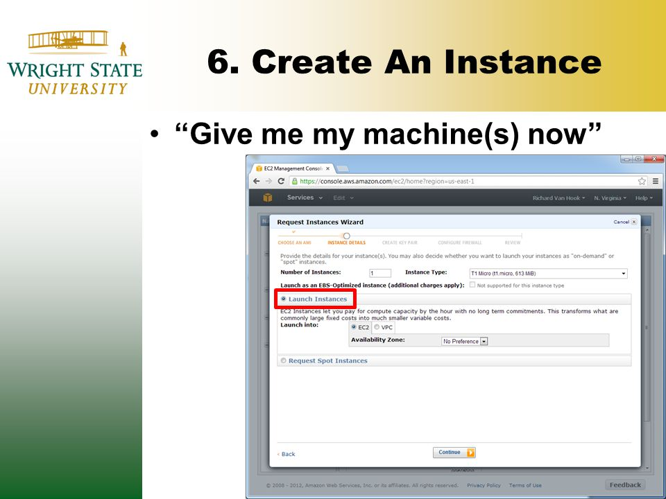 6. Create An Instance Give me my machine(s) now