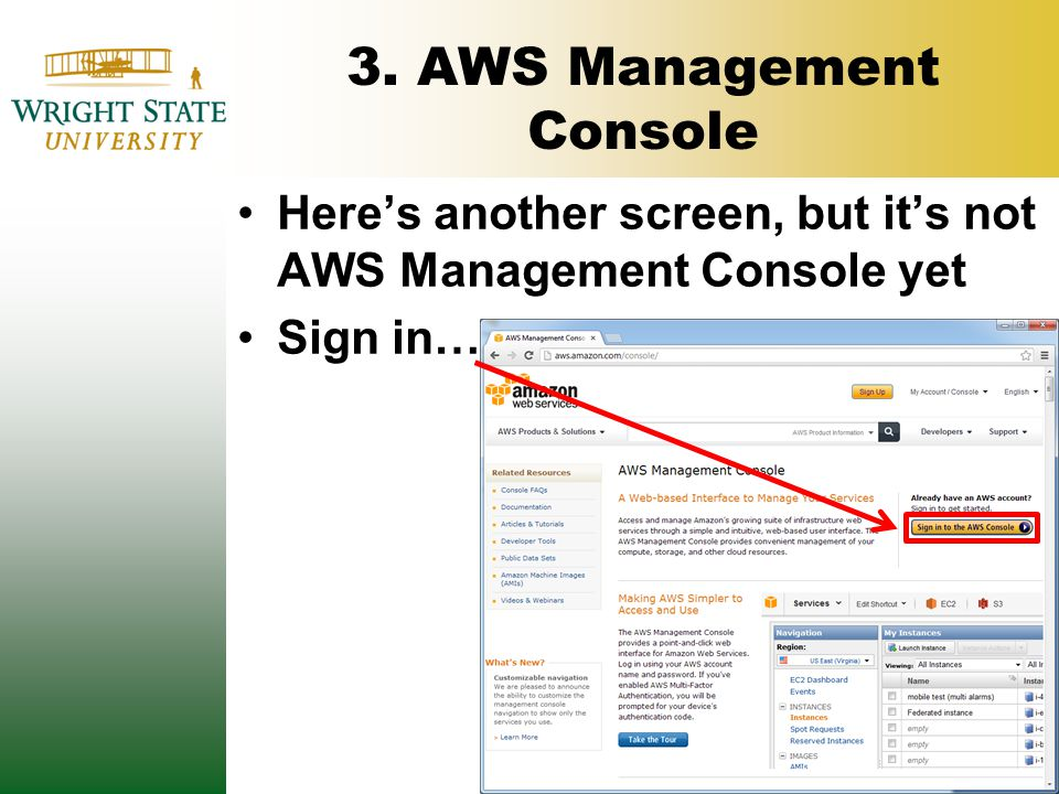 3. AWS Management Console Here's another screen, but it's not AWS Management Console yet Sign in…