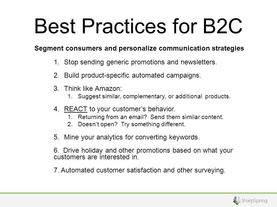 Best Practices for B2C 1.Stop sending generic promotions and newsletters.