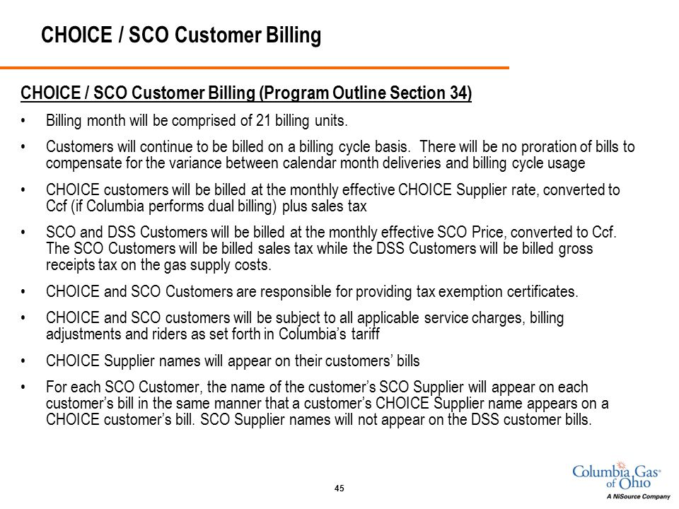 45 CHOICE / SCO Customer Billing CHOICE / SCO Customer Billing (Program Outline Section 34) Billing month will be comprised of 21 billing units.