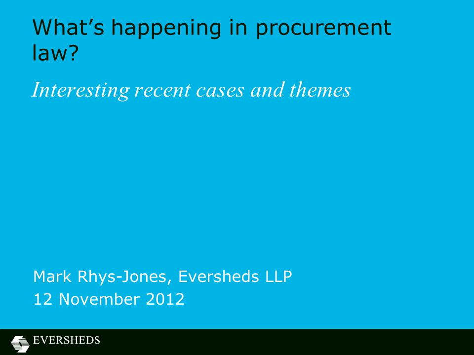 What's happening in procurement law.