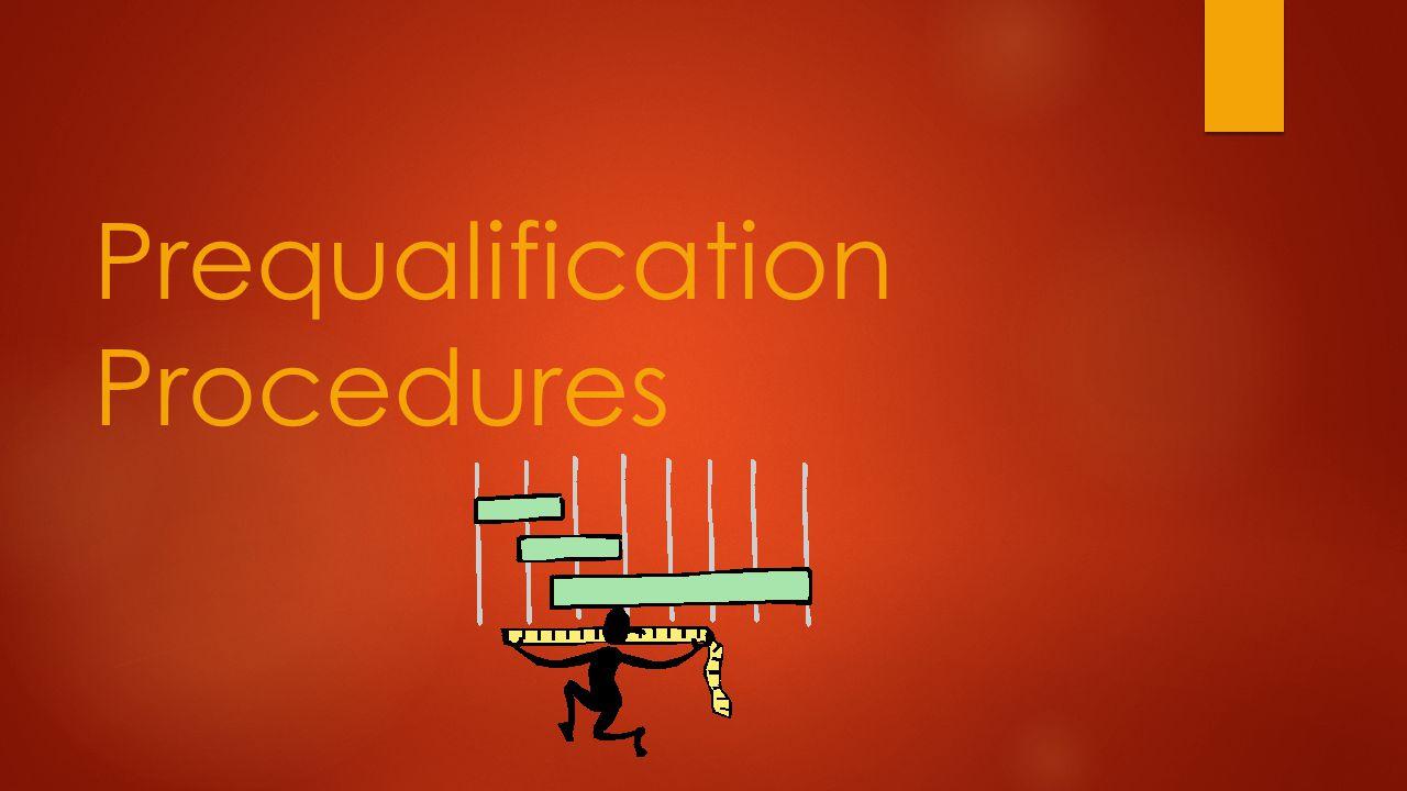 Prequalification Procedures