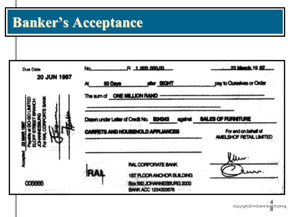 Banker's Acceptance Copyright 2014 Diane Scott Docking 48