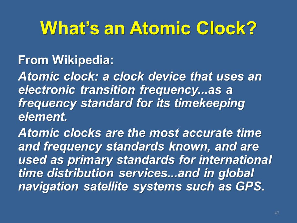 What's an Atomic Clock.