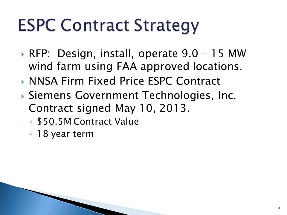  RFP: Design, install, operate 9.0 – 15 MW wind farm using FAA approved locations.  NNSA Firm Fixed Price ESPC Contract  Siemens Government Technol