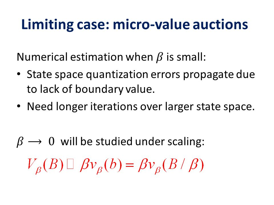 Limiting case: micro-value auctions