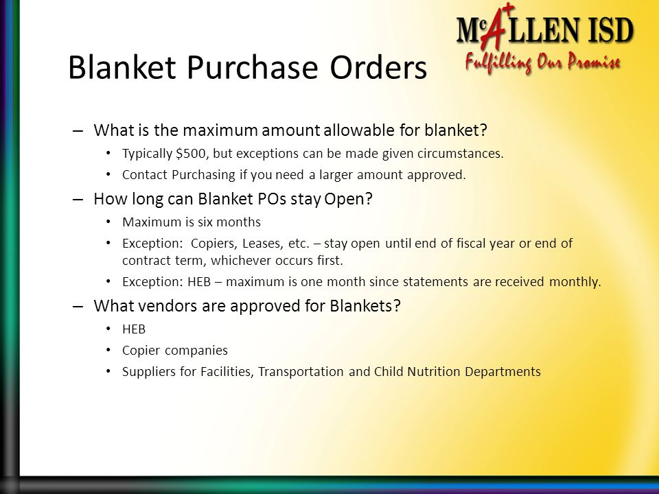 Blanket Purchase Orders – What is the maximum amount allowable for blanket.