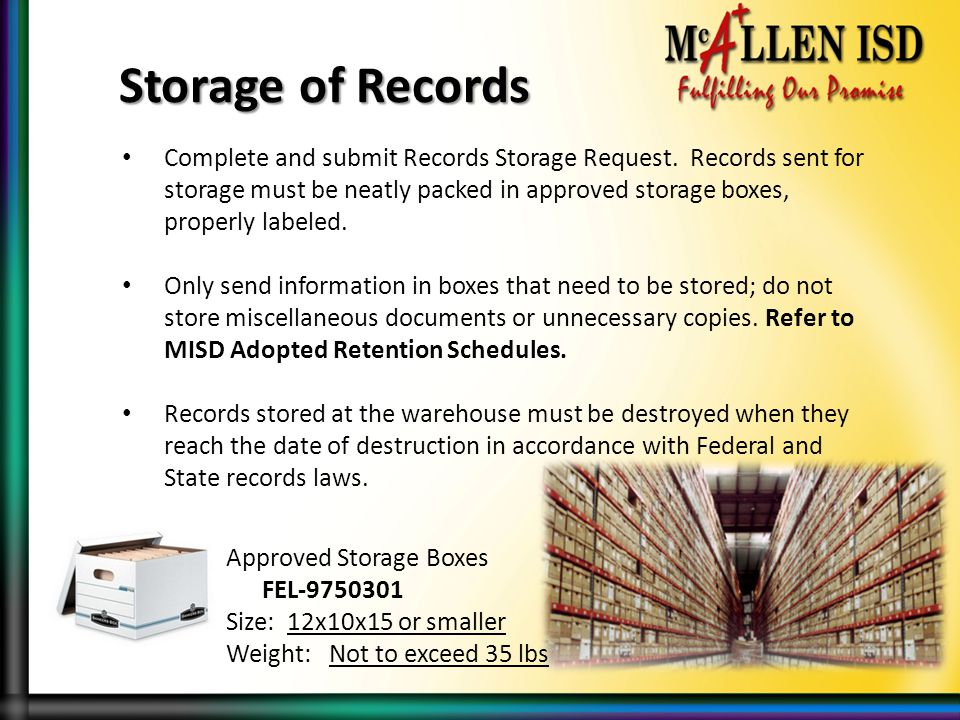 Complete and submit Records Storage Request.