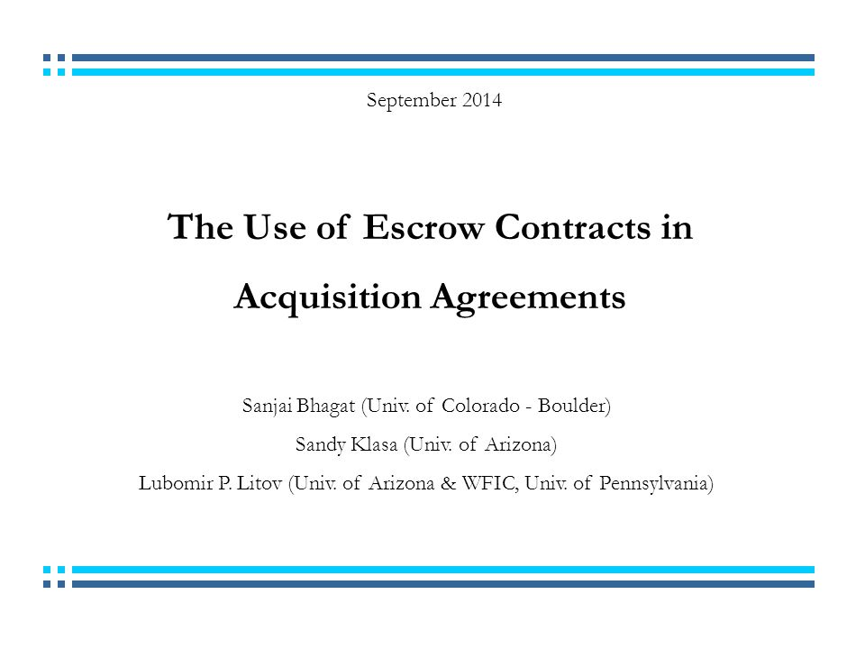 32 Conclusions -Escrow contracts are commonly used in unlisted target acquisitions.