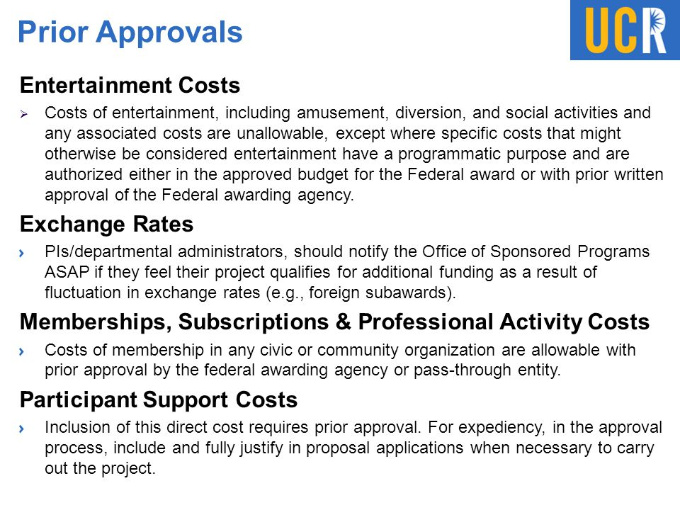 Prior Approvals Entertainment Costs  Costs of entertainment, including amusement, diversion, and social activities and any associated costs are unall