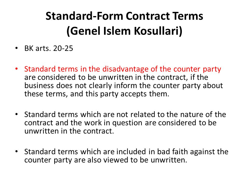 Standard-Form Contract Terms (Genel Islem Kosullari) BK arts.