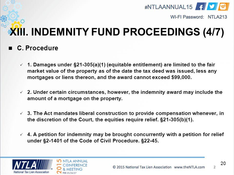 XIII. INDEMNITY FUND PROCEEDINGS (4/7) C. Procedure 1.