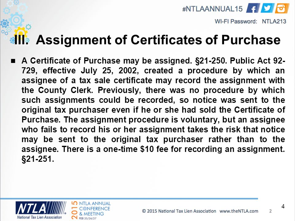 III. Assignment of Certificates of Purchase A Certificate of Purchase may be assigned.