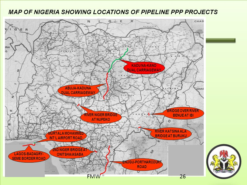 41 MAP OF NIGERIA SHOWING LOCATIONS OF PIPELINE PPP PROJECTS ABUJA-KADUNA DUAL CARRIAGEWAY ENUGU-PORTHARCOURT ROAD LAGOS-BADAGRY- SEME BORDER ROAD KAD