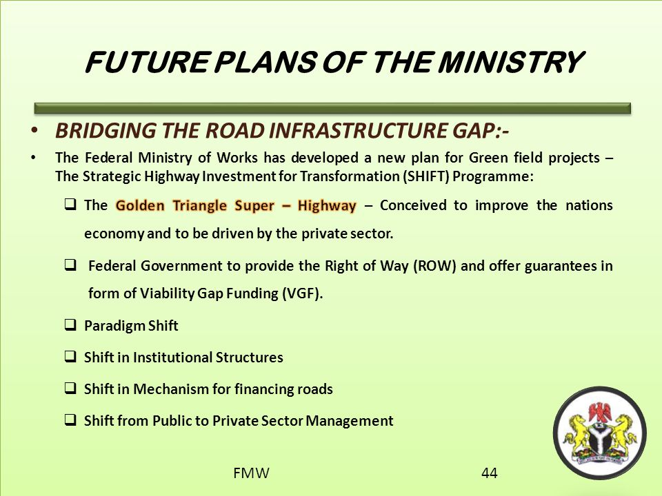 FUTURE PLANS OF THE MINISTRY FMW44