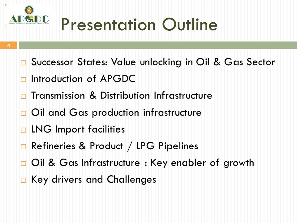 Presentation Outline 4  Successor States: Value unlocking in Oil & Gas Sector  Introduction of APGDC  Transmission & Distribution Infrastructure 