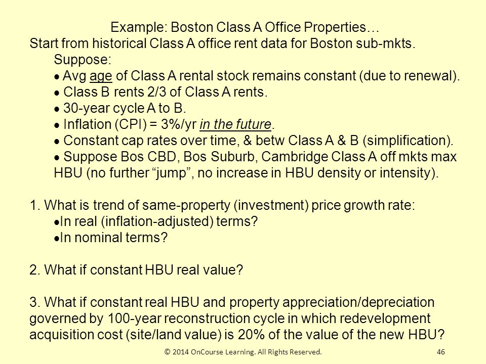 46 Example: Boston Class A Office Properties… Start from historical Class A office rent data for Boston sub-mkts.