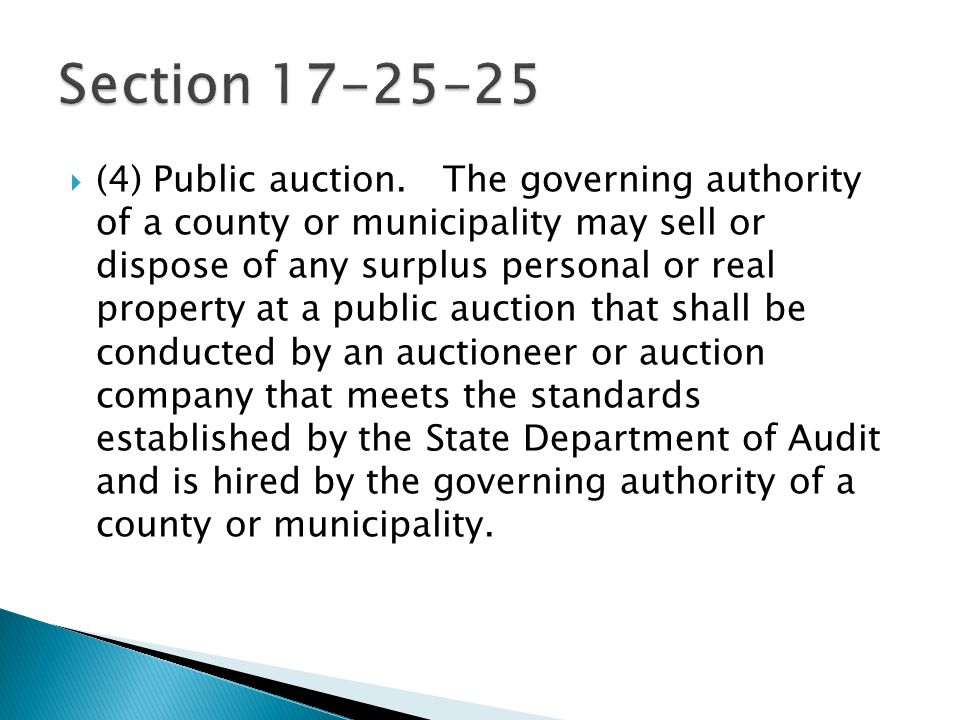  (4) Public auction. The governing authority of a county or municipality may sell or dispose of any surplus personal or real property at a public auc