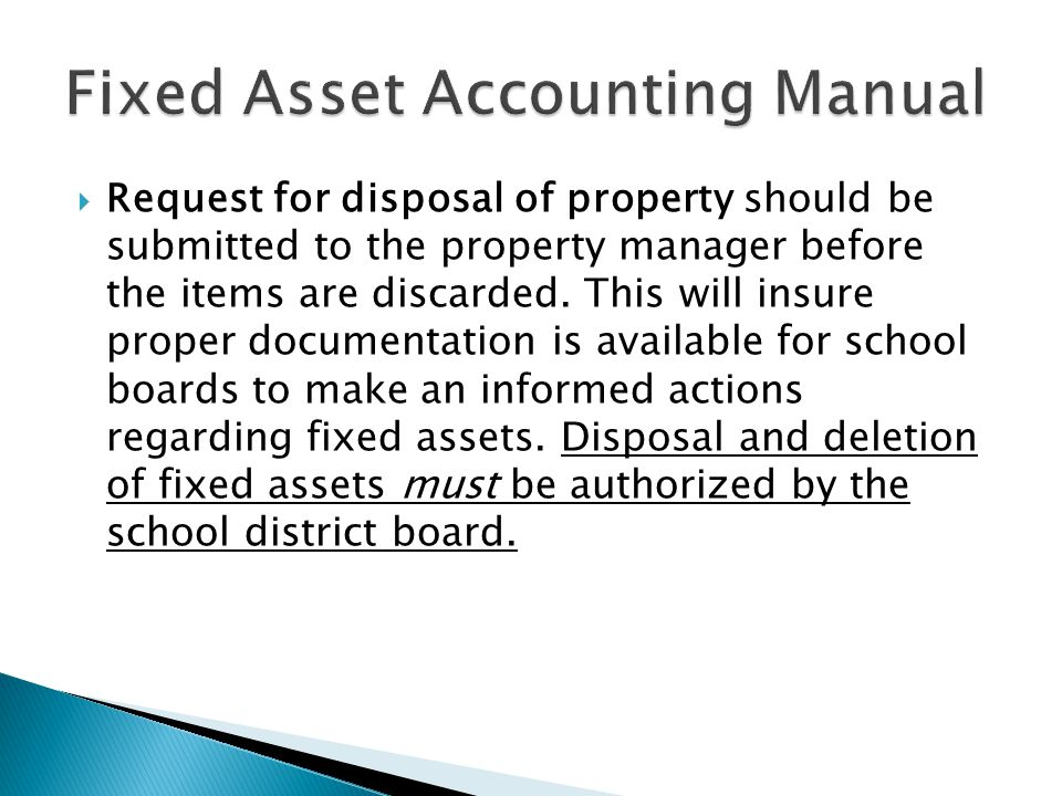  Request for disposal of property should be submitted to the property manager before the items are discarded.