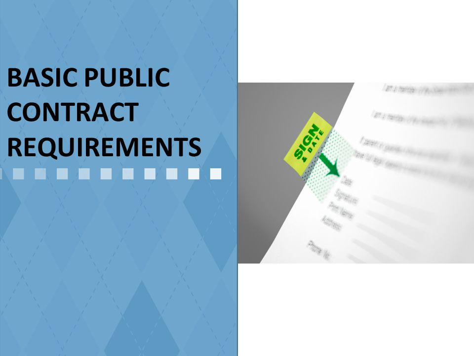 BASIC PUBLIC CONTRACT REQUIREMENTS
