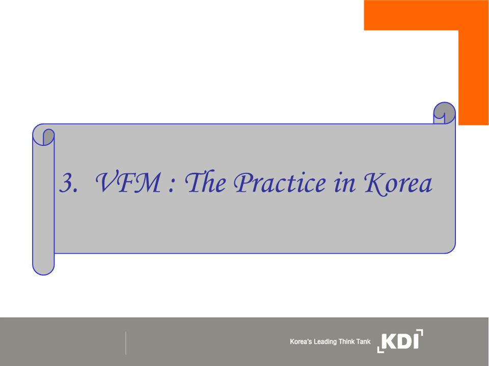 3. VFM : The Practice in Korea