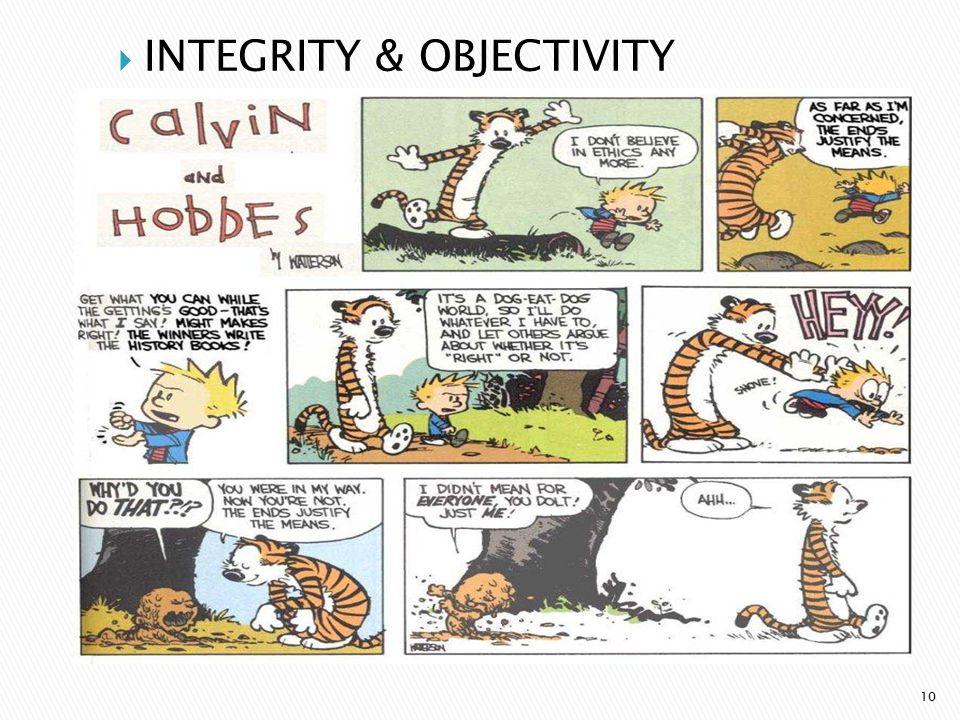  INTEGRITY & OBJECTIVITY 10