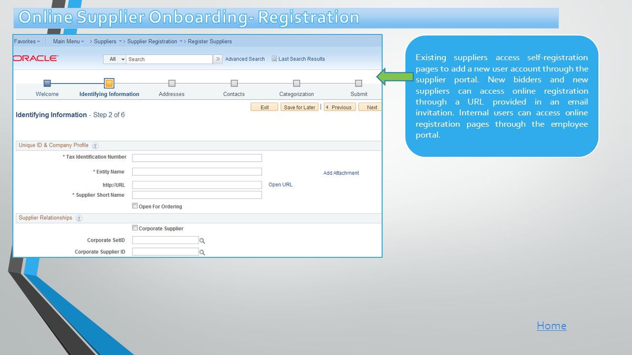 Existing suppliers access self-registration pages to add a new user account through the supplier portal.
