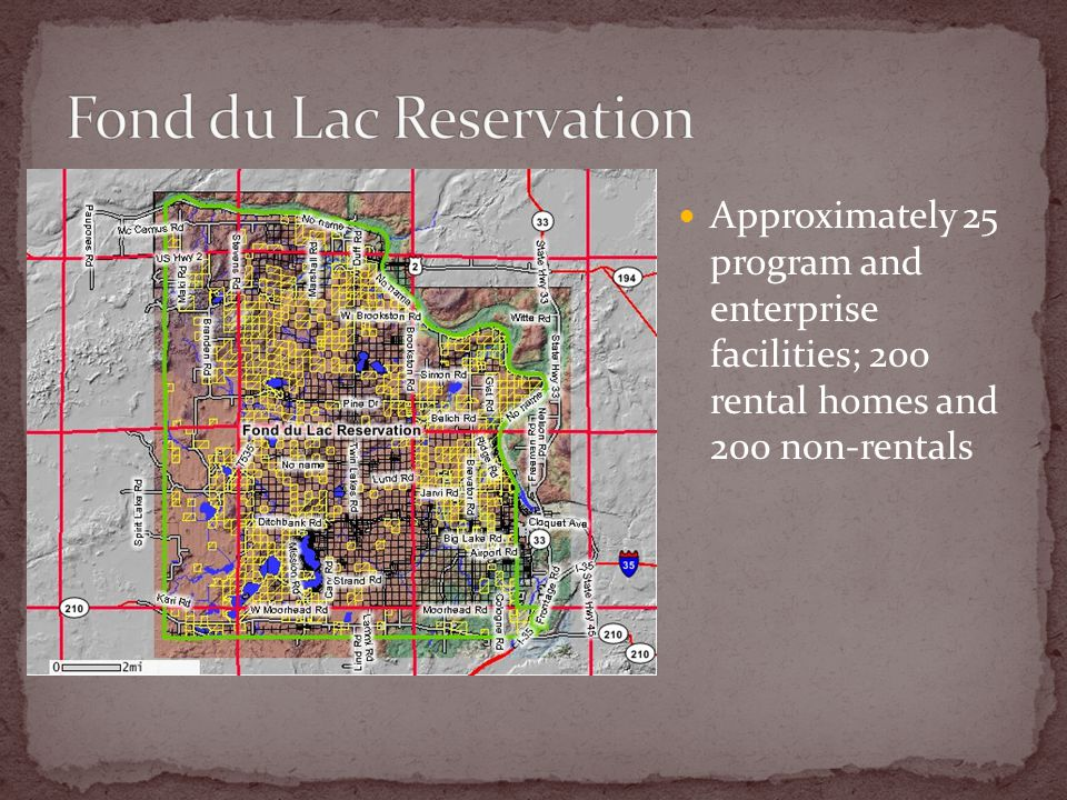 Approximately 25 program and enterprise facilities; 200 rental homes and 200 non-rentals