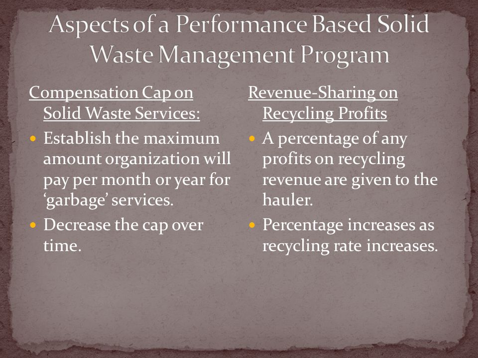 Compensation Cap on Solid Waste Services: Establish the maximum amount organization will pay per month or year for 'garbage' services.