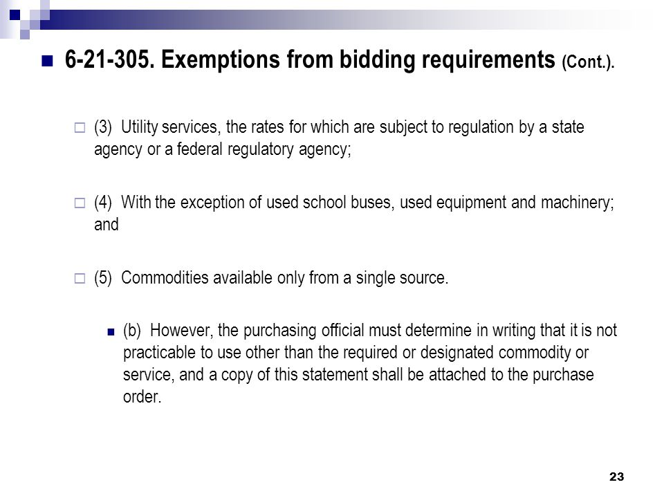 6-21-305. Exemptions from bidding requirements (Cont.).