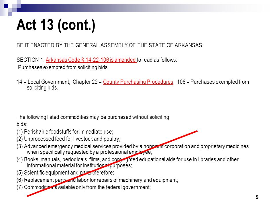Act 13 (cont.) BE IT ENACTED BY THE GENERAL ASSEMBLY OF THE STATE OF ARKANSAS: SECTION 1.
