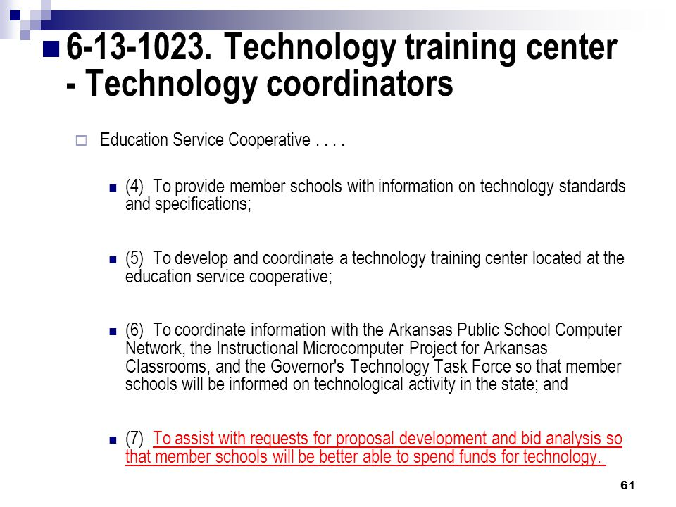 6-13-1023. Technology training center - Technology coordinators  Education Service Cooperative....