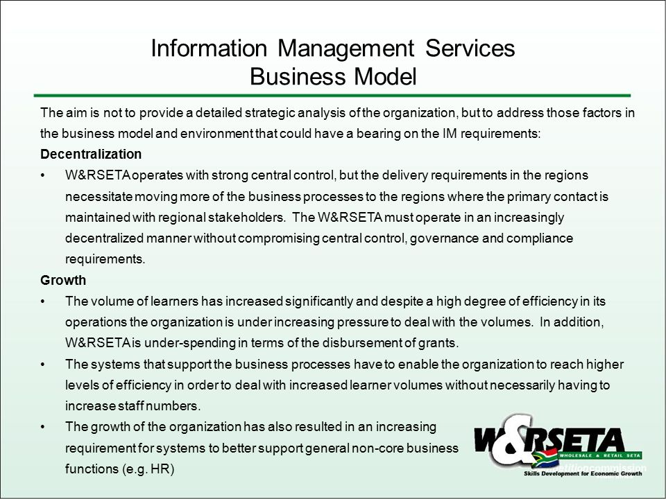 Information Management Services Business Model The aim is not to provide a detailed strategic analysis of the organization, but to address those facto