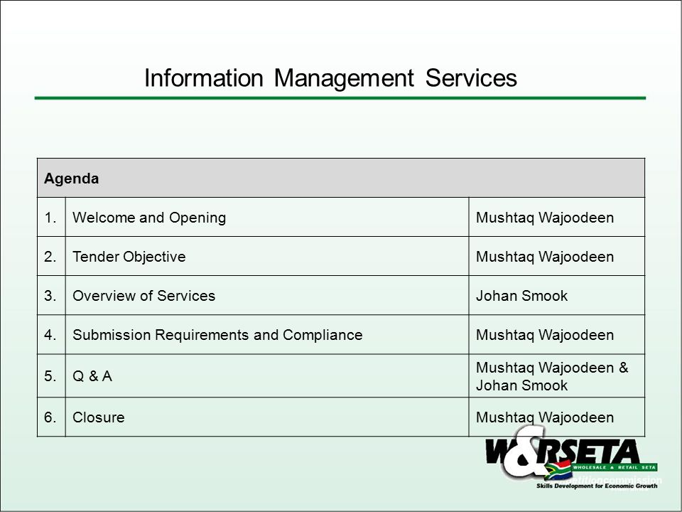 Information Management Services Expected Outcomes and Deliverables 1.The W&RSETA wishes to appoint a service provider to provide all the W&RSETA's IM services on the basis of a Service Catalogue and Service Level Agreements.