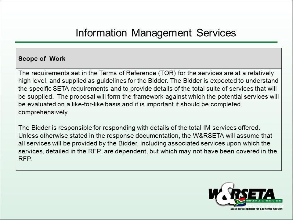 Information Management Services Level of TOR User Functional (what) Technical (how) As built Terms of Reference Blue Print
