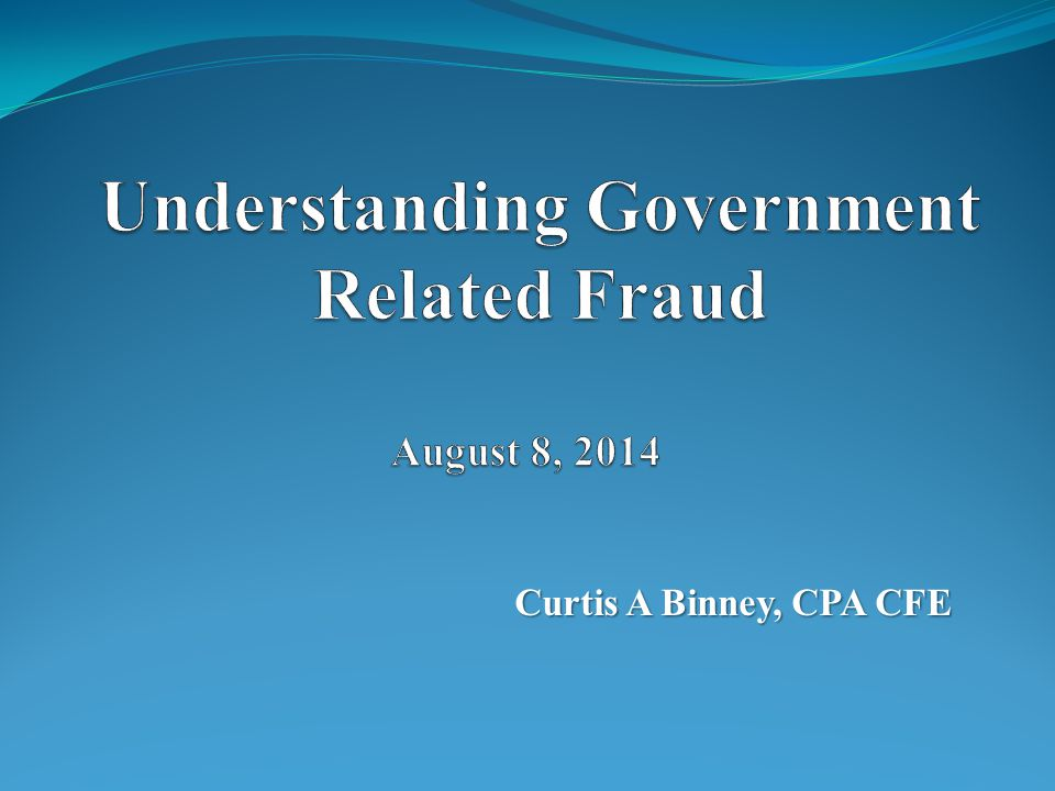 Curtis A Binney, CPA CFE