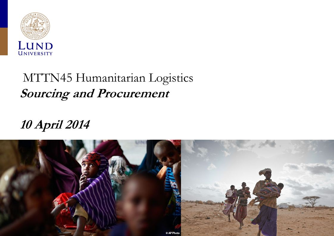 MTTN45 Humanitarian Logistics Sourcing and Procurement 10 April 2014